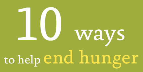 10 ways to help end hunger