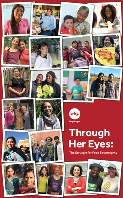 Through Her Eyes: The Struggle for Food Sovereignty