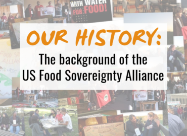 """Our History"" A Background to the U.S. Food Sovereignty Alliance"